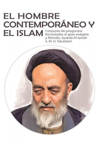 El Hombre Contemporáneo y el Islam