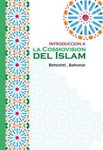 Introducción a la Cosmovisión del Islam