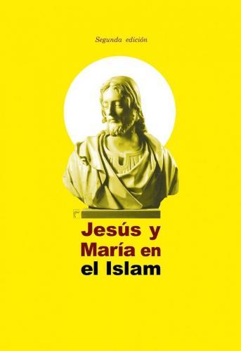 Jesús y María en el Islam