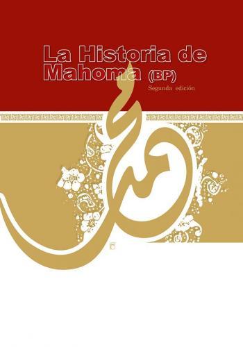 La Historia de Mahoma (Muhammad)
