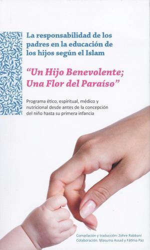 La responsabilidad de los padres en la educación de los hijos según el Islam