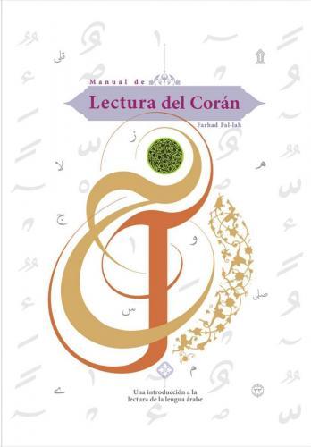 Manual de Lectura del Corán- Una introducción a la lectura de la lengua árabe